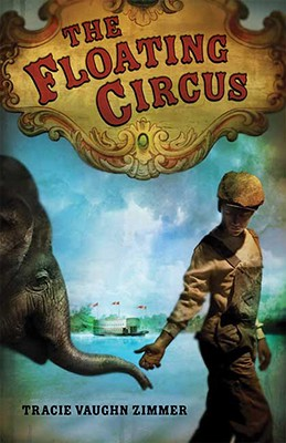 The Floating Circus By Zimmer, Tracie Vaughn