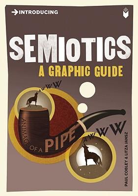 Introducing Semiotics By Cobley, Paul/ Jansz, Litza (ILT)